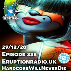 Hardcore Will Never Die Episode 338 (Pursuit GuestMix)