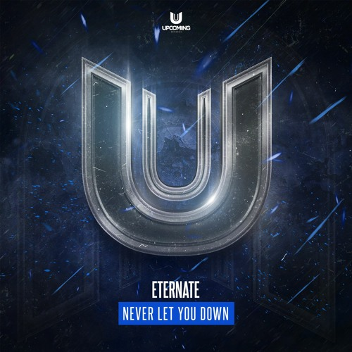 Eternate - Never Let You Down Image