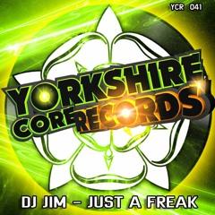 Just A Freak (Original Mix) - DJ Jim (Out Now)