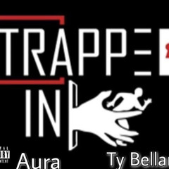 Trapped in remix feat. Ty Bellamy