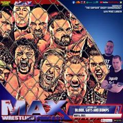 "#321: Blood & Guts!   Daniel Bryan's future   ""Triple Threat Backlash"""