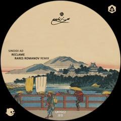 Reclame - Medita Distanza Da Simbiosi Aggregativa (Rares Romanov Remix) [Ukiyo]