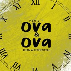 Peril P - Ova And Ova Freestyle