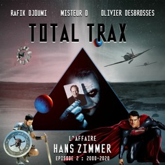 Total Trax 13 Hans Zimmer 2ème Partie