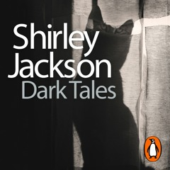 Dark Tales - What A Thought - Shirley Jackson