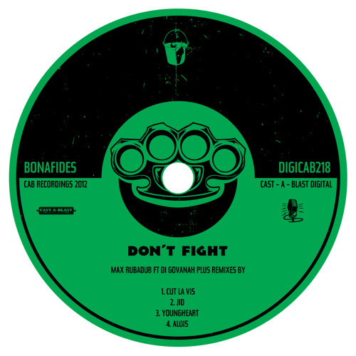 Don't Fight (Youngheart Remix)