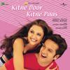 Ji Jeend Jaan Jawani Janam (Kitne Door Kitne Paas / Soundtrack Version)