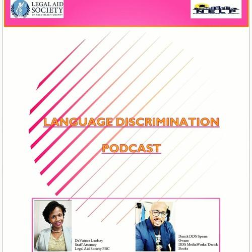 Language Discrimination Podcast