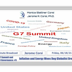 Corstet: G7 Summit & Global Governance #5 - Inflation & Energy Woes Dog Globalist Dreams