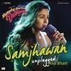 "Samjhawan (Unplugged by Alia Bhatt) [From ""Humpty Sharma Ki Dulhania""]"