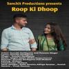 Download Roop Ki Dhoop Mp3