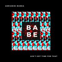 Adrianini Bunka - Babe