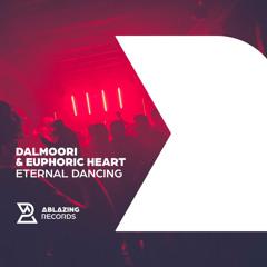 Dalmoori & Euphoric Heart - Eternal Dancing (Extended Mix)