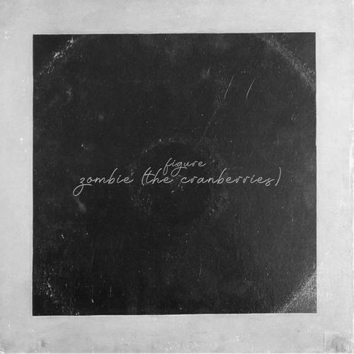 The Cranberries - Zombie (Figure Remix)