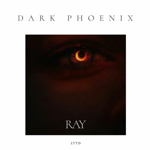 DARK PHOENIX - RAY