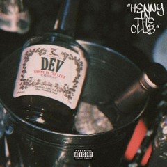 HENNY IN THE CLUB
