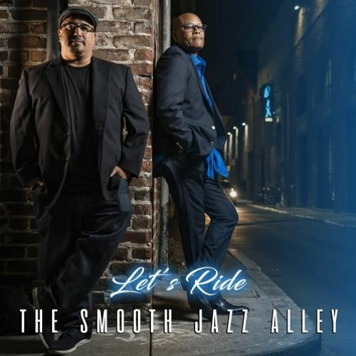 The Smooth Jazz Alley : Let's Ride