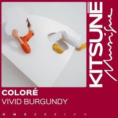 COLORÉ - VIVID BURGUNDY | Kitsuné Musique