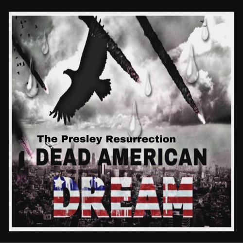 Dead American Dream ( Ft Death Com Electrics)