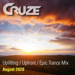 Cruze - 3.5 Hour Uplifting Trance Mix - August 2020 - FREE DOWNLOAD!