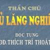 Chú Lăng Nghiêm (có Chữ) - VÀ CHÚ ĐẠI BI - TT Thích Trí Thoát Tụng