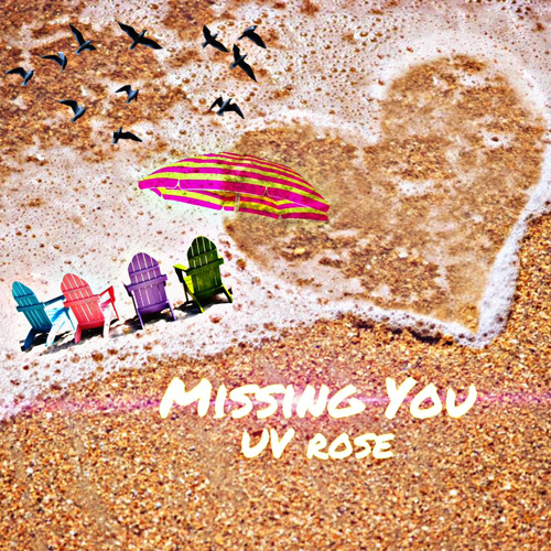 UV Rose - Missing You