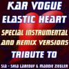 Elastic Heart (Instrumental Without Drum)