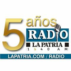 2. Especial | LA PATRIA Radio, cinco años - Miércoles 22 de abril del 2020