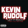 Let It Rock (feat. Lil Wayne)
