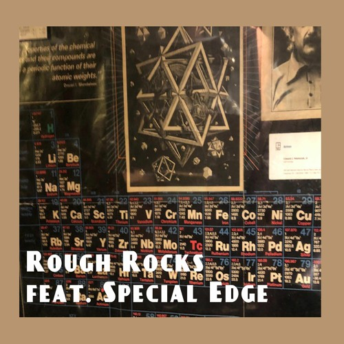 Rough Rocks (feat. SPECIAL EDGE)