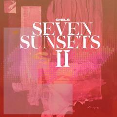 Chels - Seven Sunsets II