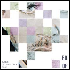 ROOF/SAHAR- ORIGINAL MIX