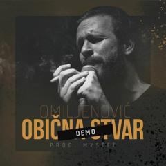 Omiljenovic - Obicna Stvar (Demo)