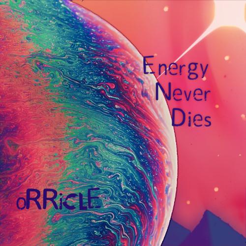 Energy Never Dies