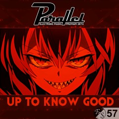 Parallel - UP TO KNOW GOOD [GRIME] [FS 57]