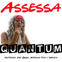 Quantum (feat. Afriikan Papi, Just Bheki & Wunda)