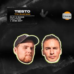 Tiesto - The Business (Dux n Bass Remix)
