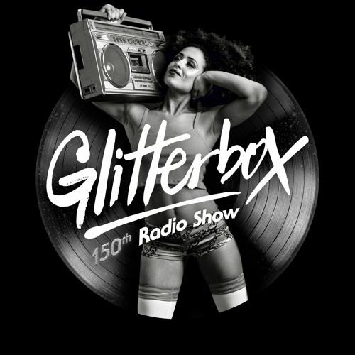 Glitterbox Radio Show 150 presented by Melvo Baptiste