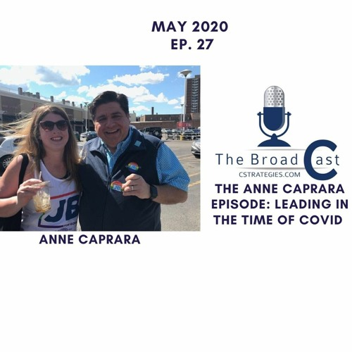The Anne Caprara Episode: Leading in the Time of COVID