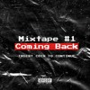Download Mixtape #1 - Coming Back Mp3