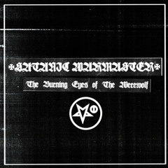 Forbidden Tomb - The Burning Eyes of The Werewolf (Satanic Warmaster cover)