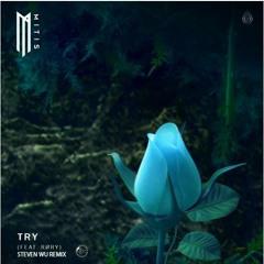 Try Mitis Feat. RØRY (Steven Wu Remix)