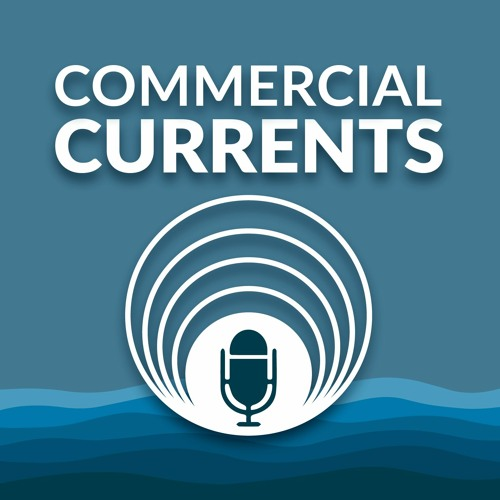 Commercial Currents - Business in Uncertain Times Series