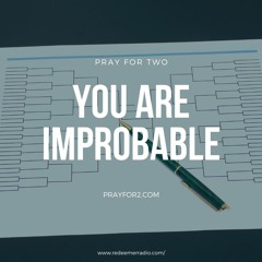 You Are Improbable