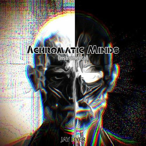 Achromatic Minds (Instrumental Version)