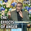 The Effects of Anger (Sunday Service 4/5/09)