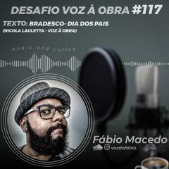 Desafio #117 - BRADESCO - DIA DOS PAIS - OFF
