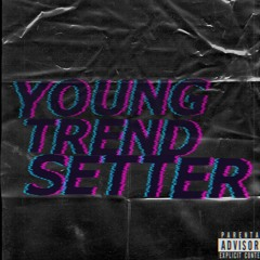 YOUNG TRENDSETTER(Feat. 채도빈)