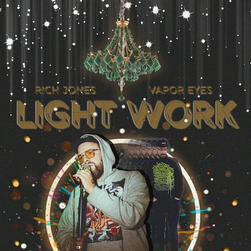 "Rich Jones ""Light Work"" EP prod. by Vapor Eyes"