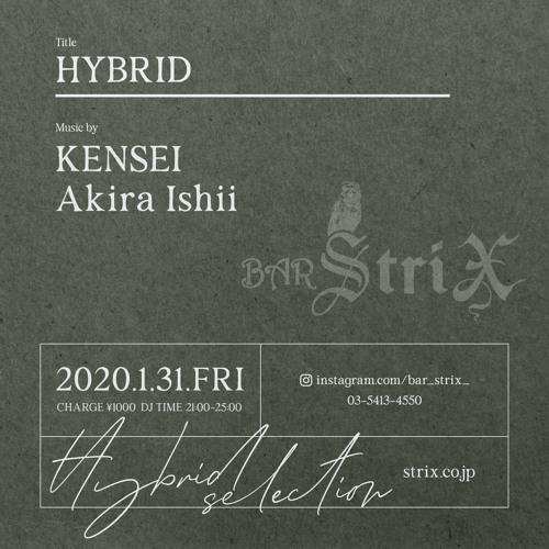 Hybrid-DJ KENSEI @ strix 2020/01/31